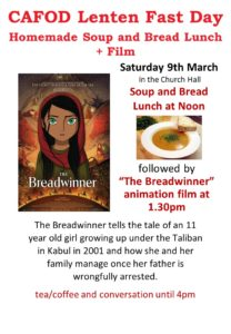 CAFOD Lenten Fast Day - Homemade Soup and Bread plus the Breadwinner film